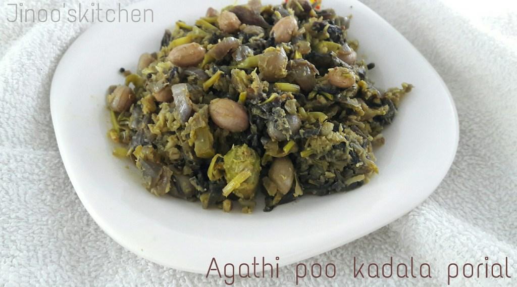 agathipoo porial with peanuts
