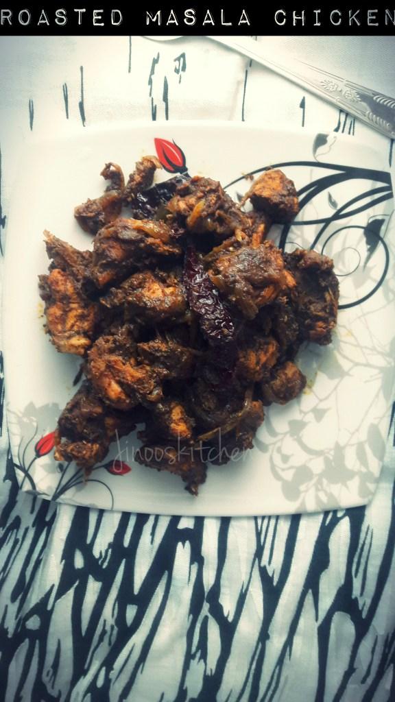 Roasted masala Chicken fry/ Dark chicken
