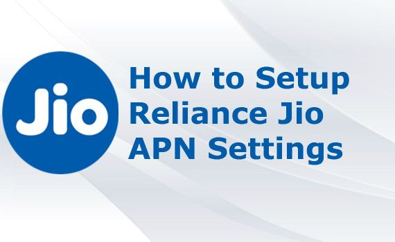 Reliance Jio APN Settings
