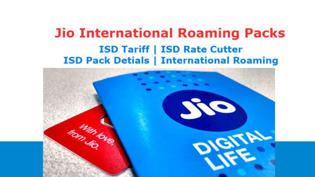 How to Activate Jio International Roaming Plans, ISD Rate