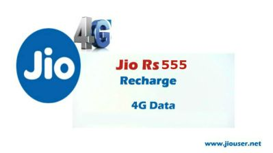 Jio Recharge 555 Plan