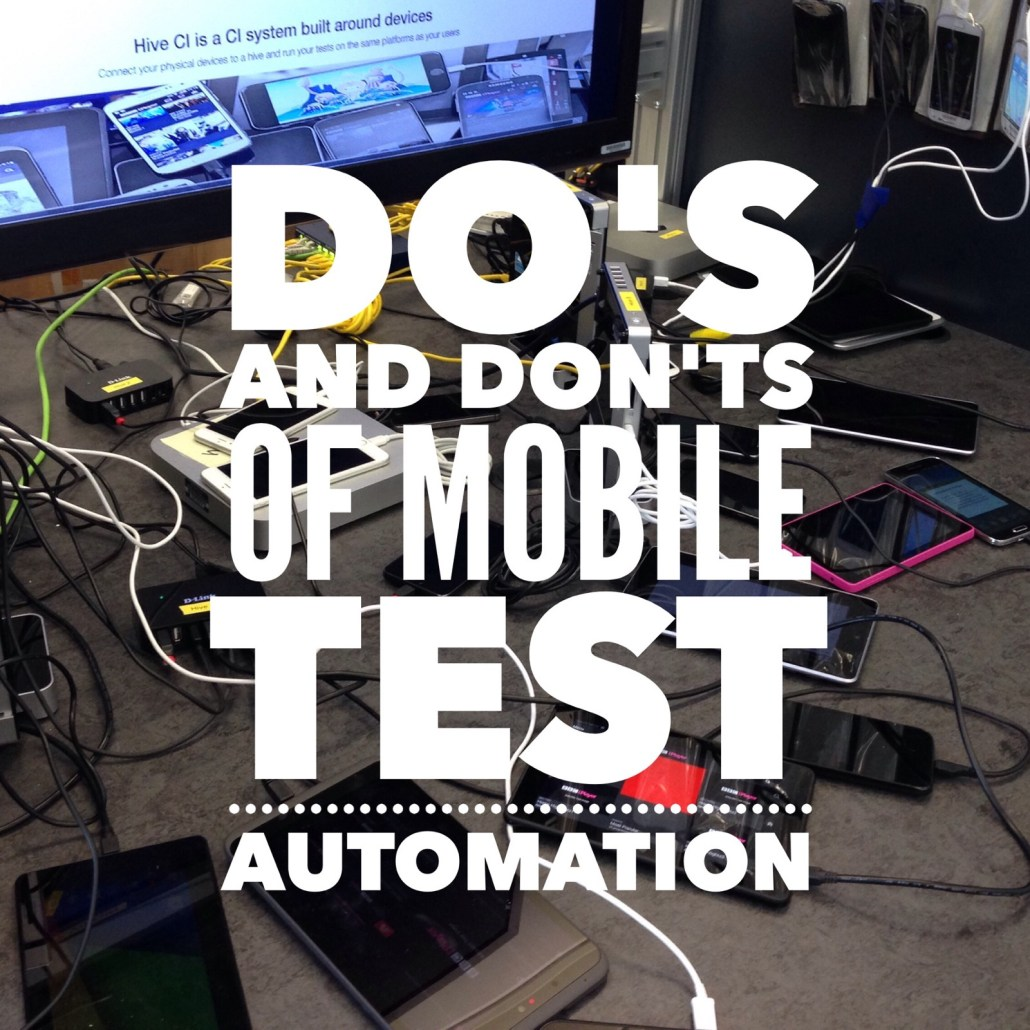 The Do's and Don'ts of Mobile UI Automation - JitGo Jitesh