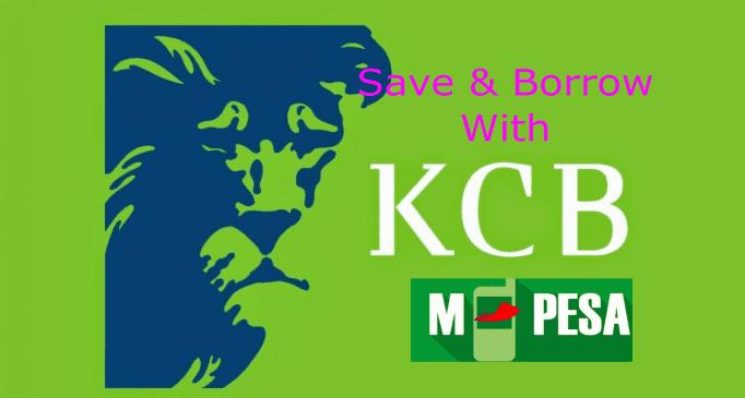 KCB M-Pesa open savings account and borrow loan