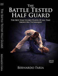 Bernardo Faria Battle Tested Half Guard