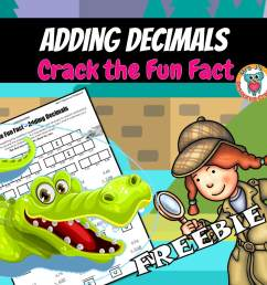 Adding Decimals Worksheet to Crack a Fun Fact! [ 945 x 945 Pixel ]