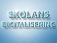 Skolans digitalisering