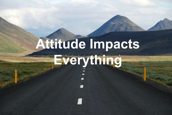 Attitude is your choice