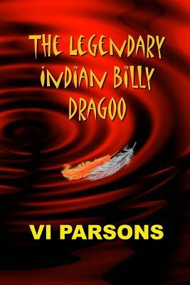 The Legendary Indian Billy Dragoo