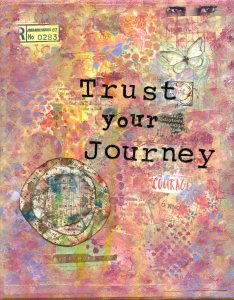 "a collage in shades of pink background with a set of eyes in the top right corner, the word ""courage"" and in the center of the collage, it says ""Trust your Journey"""