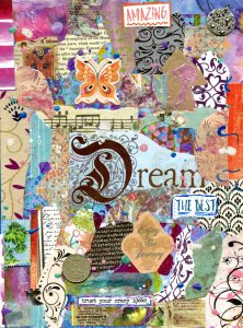 "a collage of the colors of the spectrum with the word ""Dream"" in the center, and the statements ""the best"" and ""enjoy the journey"" below it.  There is a butterfly on the top and musical notes in the top half"