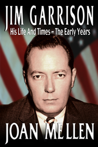 Jim Garrison His Life And Times, The Early Years