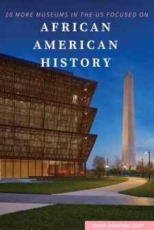 10 MORE Museums in the U.S. Focused on African American History