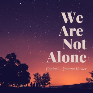 we-are-not-alone-they-are-already-here