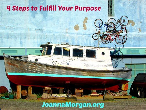 Fulfill Your Purpose by Joanna Morgan 6-5-13