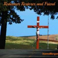Redeemer Restorer and Friend