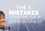 5 mistakes setting up a home business