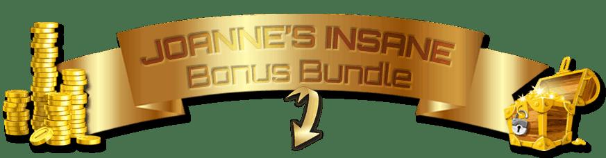 JoanneSmithMarketing Insane Bonus Bundle