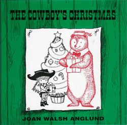 The Cowboy's Christmas by Joan Walsh Anglund