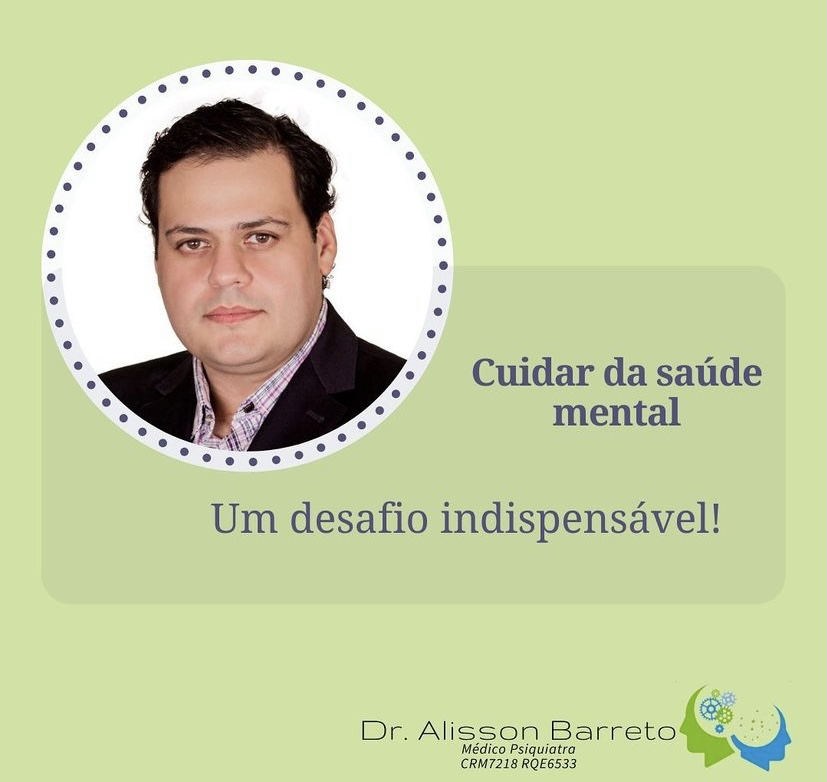Dr Alisson Barreto psiquiatra Saúde mental