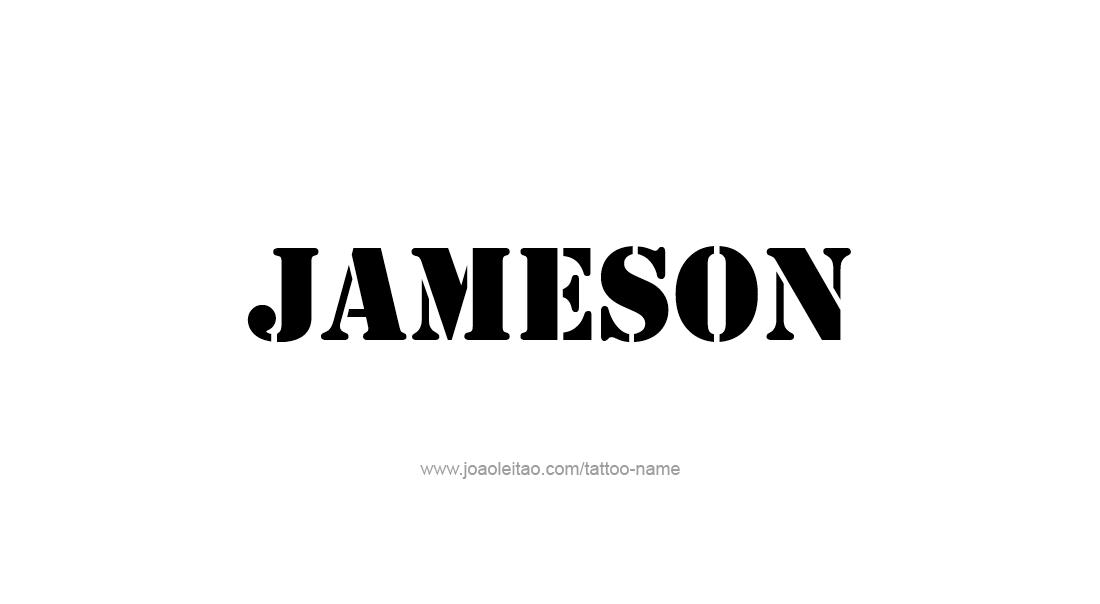 Jameson Name Tattoo Designs
