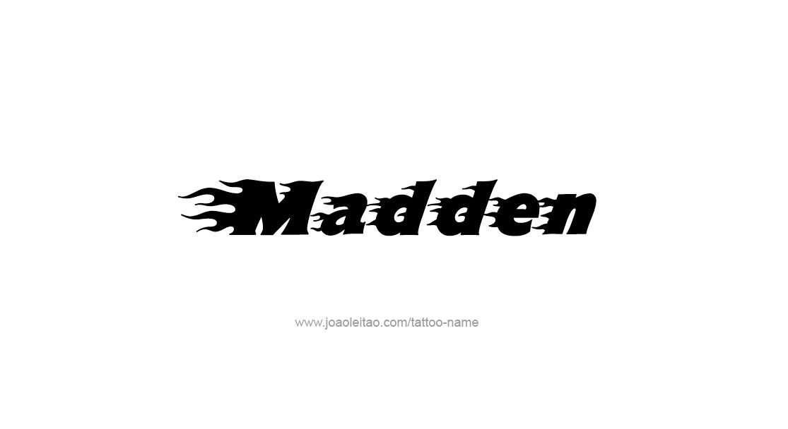 Madden Name Tattoo Designs