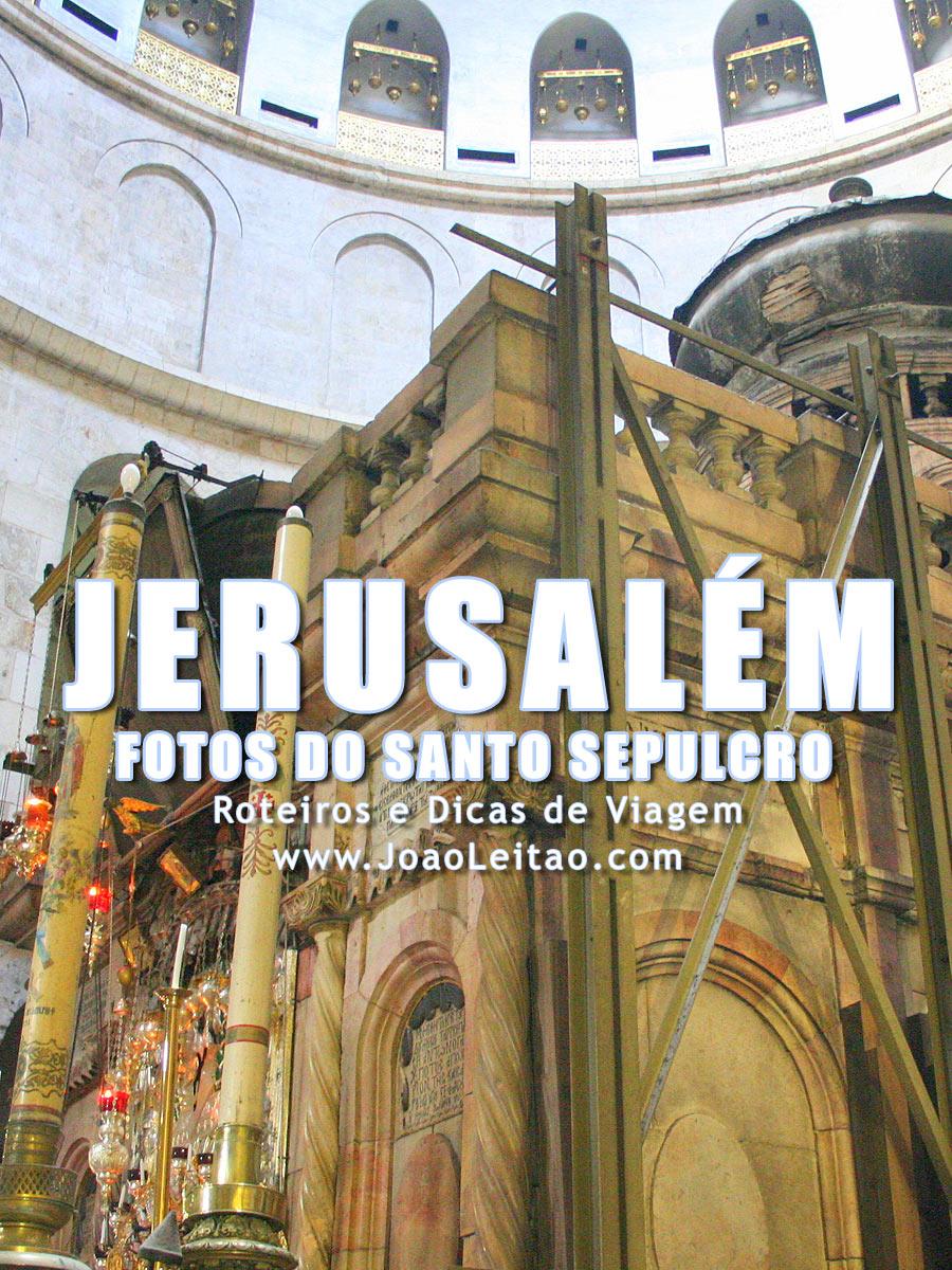 Fotos local onde Jesus Cristo foi crucificado, Santo Sepulcro