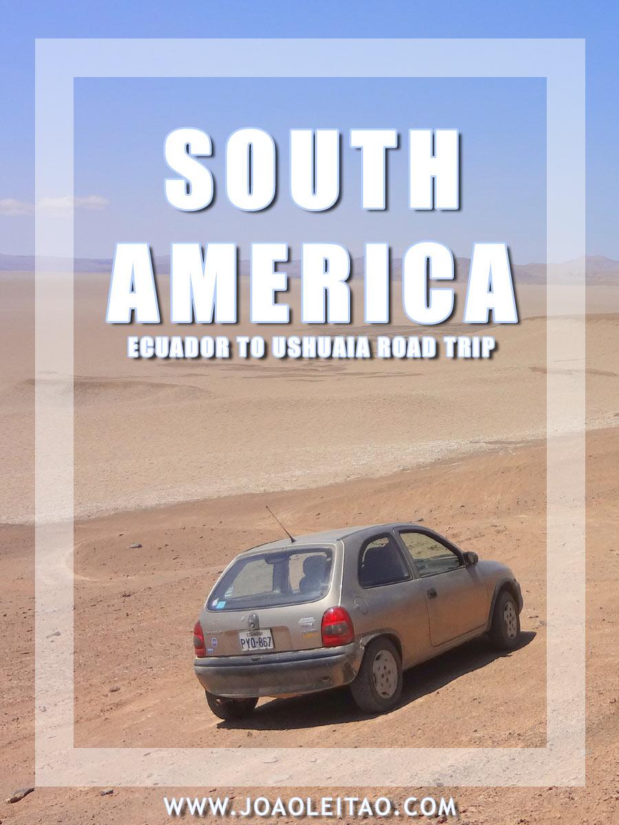 Driving in South America - Ecuador to Ushuaia road trip