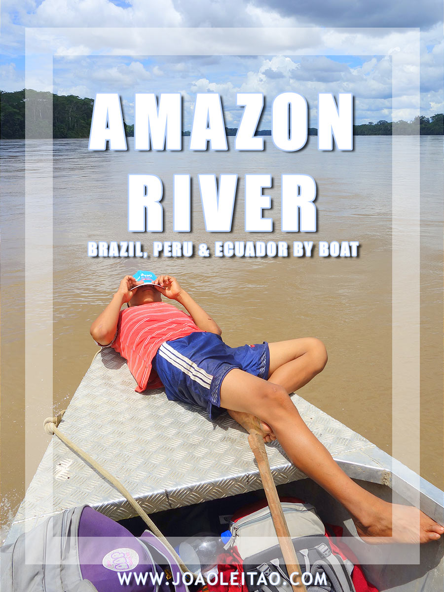 543 hours on Amazon Boats - Brazil, Peru & Ecuador