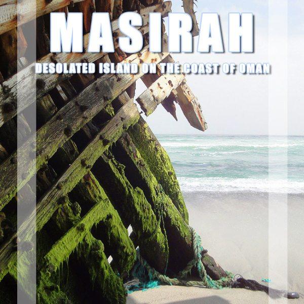 Masirah, a desolated island on the coast of Oman