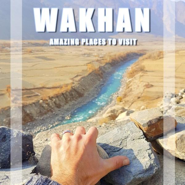 Visit Tajik Wakhan Corridor – 15 Amazing places to travel in Wakhan