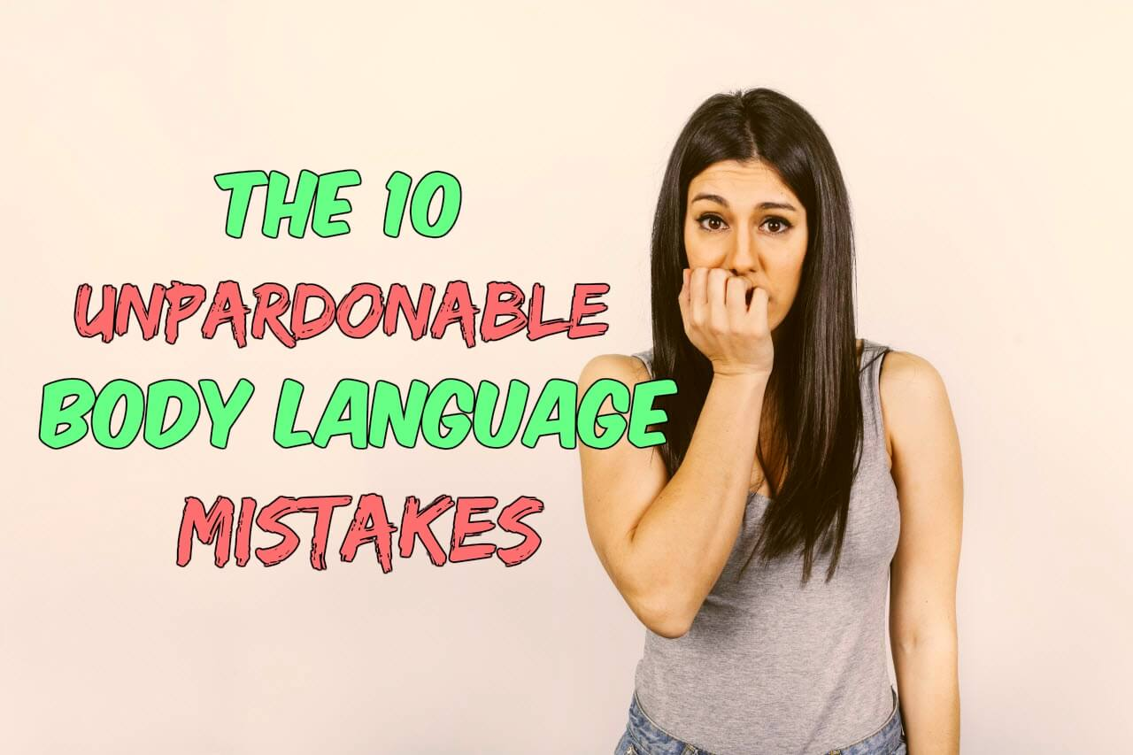 10 Negative Body Language Mistakes That Are Signs Of