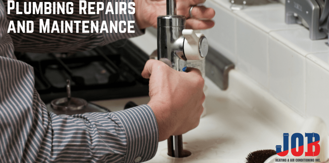 Plumbing Repairs and Maintenance JOB Heating and Air Conditioning Saskatoon