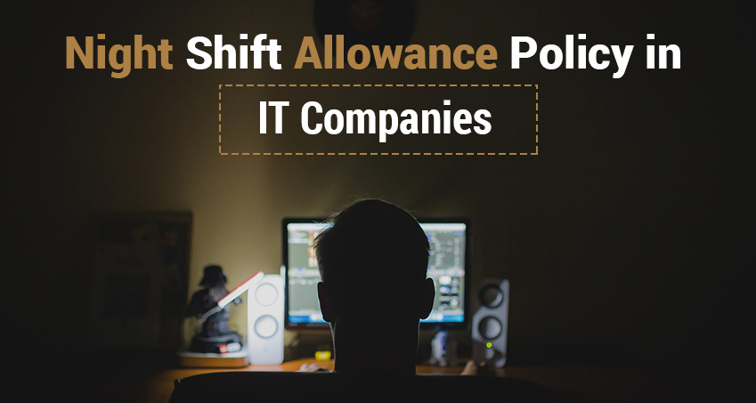 Night Shift Allowance Policy in IT Companies  Joblagaocom