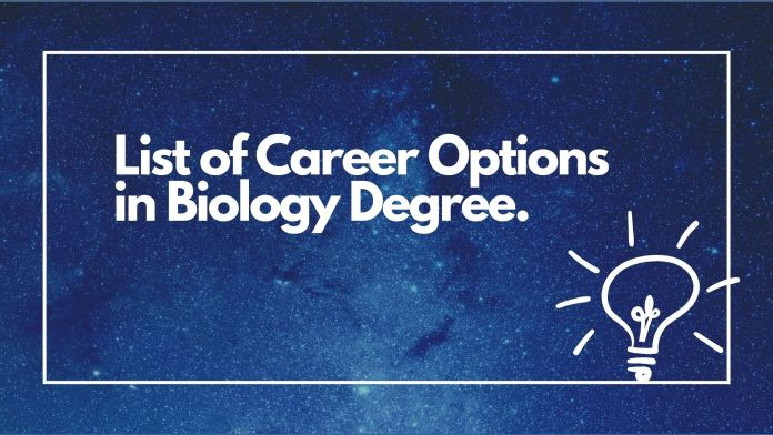 Blue background with text of list of career options in biology degree in white color.