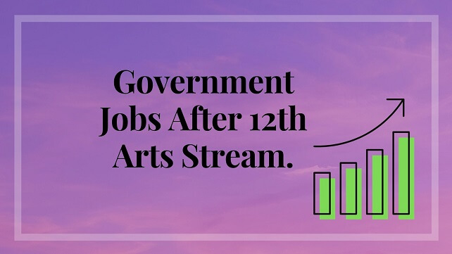 light pink background with black text words Government Jobs After 12th Arts Stream