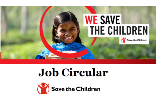Save the Children (Bangladesh) Job Circular 2018