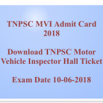 TNPSC MVI Admit Card 2018 Hall Ticket Motor Vehicle Inspector Download