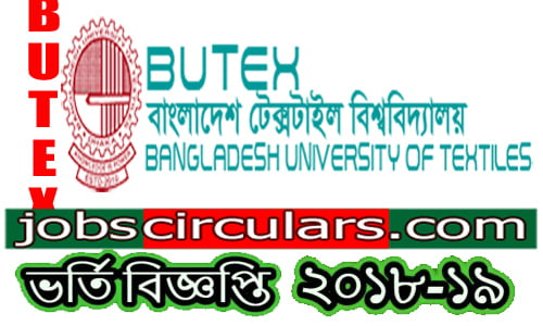 Bangladesh University of Textiles (butex) admission circular 2018-19 | butex.edu.bd