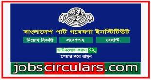 Bangladesh Jute Research Institute Bangladesh Jute Research Institute (BJRI) Job Circular
