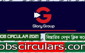 Glory Group Job Circular 2021