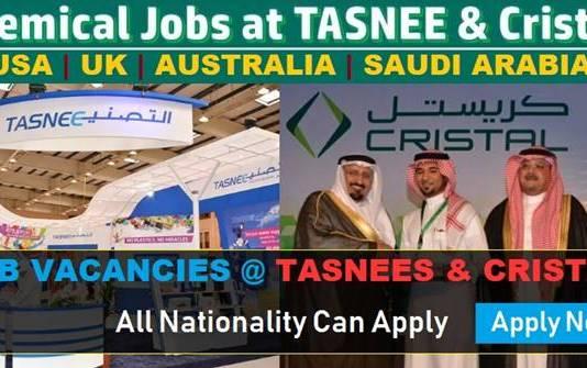 Hiring in TASNEE and Cristal Petrochemicals | TASNEE Job Careers