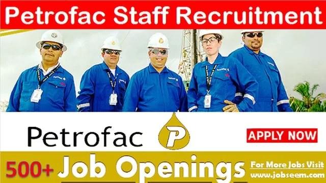 Petrofac Jobs Vacancy Openings & Careers Recruitment 2020 Hiring Staff Urgently