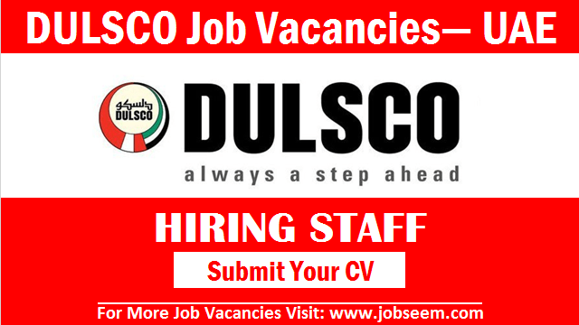 Dulsco Jobs Vacancy and Careers Recruitment in Dubai UAE