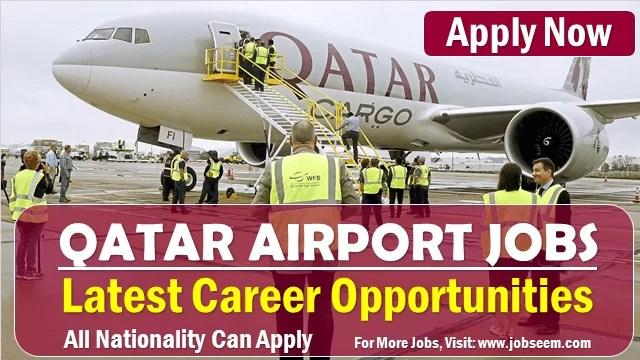 HIA Qatar Airport Jobs Hamad International Airport New Careers Vacancy Doha Qatar