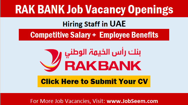 RAK Bank Careers Recruitment UAE Urgent Job Vacancy Openings and Staff Hiring