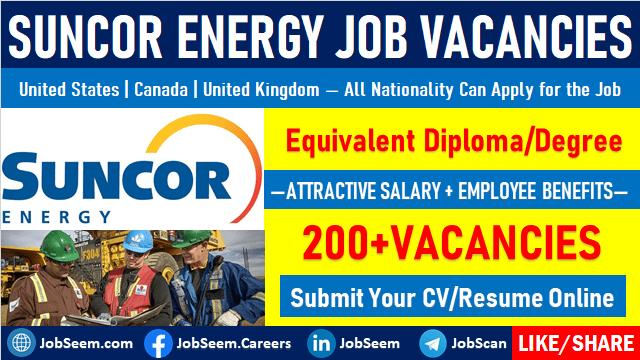 Suncor Energy Jobs and Careers Vacancy Openings Worldwide Employment Opportunities