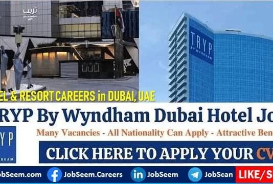 TRYP By Wyndham Dubai Careers New Hotel Openings in UAE
