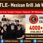 CHIPOTLE Careers Mexican Grill Hiring Now Submit Job Application for Latest Vacancies