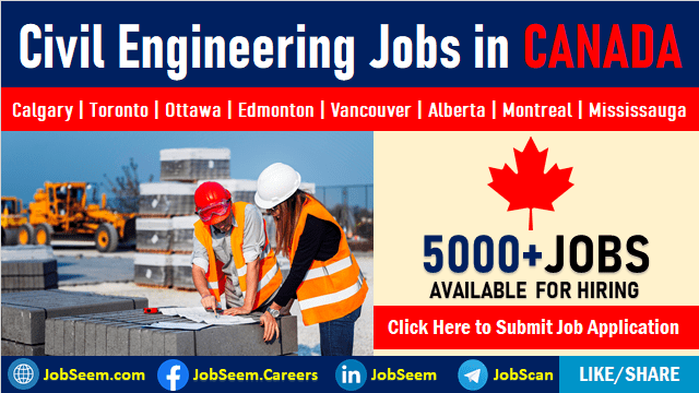 Civil Engineering Jobs in Canada for Immigrants and Freshers