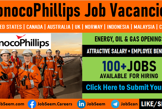 ConocoPhillips Jobs and Careers, Exciting Energy, Oil and Gas Vacancy Openings Worldwide